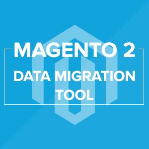 Magento 2 Data Migration Tool